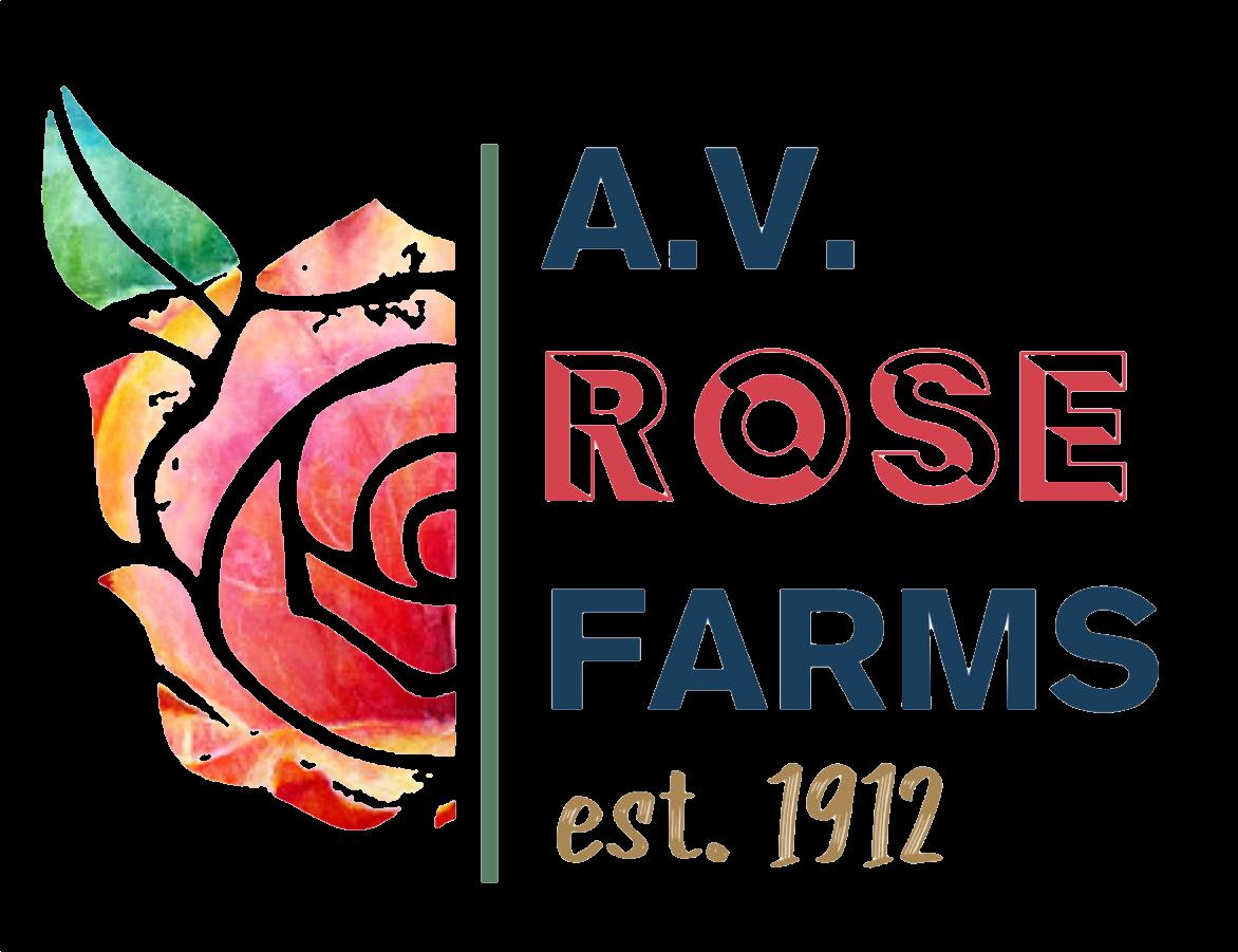 A.V. Rose Farms est.1912 | Cultivate. Culture. Community.